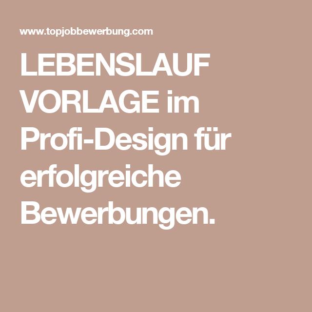 Lebenslauf Vorlage Im Profi Design Für Erfolgreiche Bewerbungen