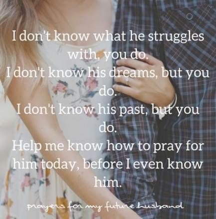 Wedding Quotes And Sayings Future Husband Prayer 68 Ideas For 2019