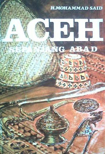 Aceh Sepanjang Abad Sejarah Buku Sejarah Buku