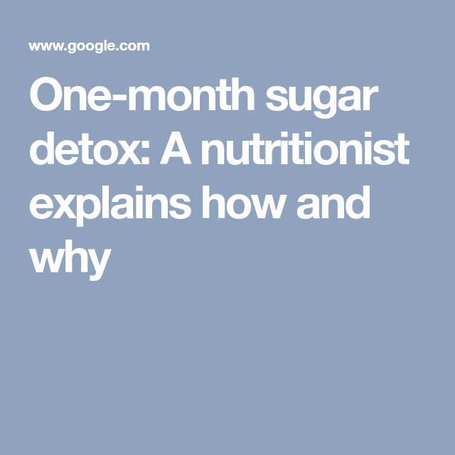 One-Month Sugar Detox A Nutritionist Explains How And Why -6551