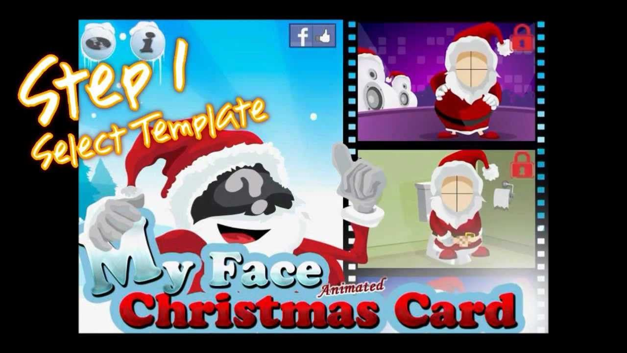 My Face Christmas Card Animated Free Christmas Cards Christmas Cards Free Photo Insert Christmas Cards