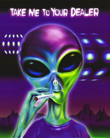 Take Me to Your Dealer Alien poster