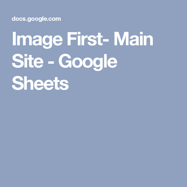 Image First Main Site Google Sheets Google Sheets Getting