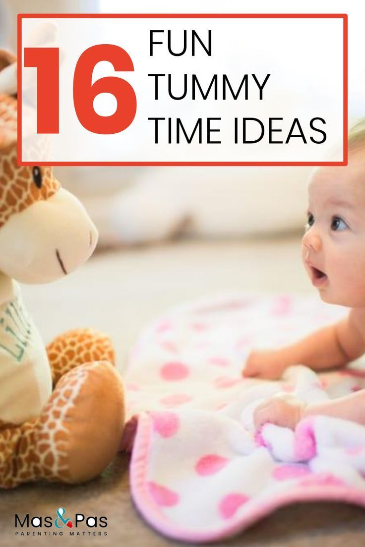 16 Tummy Time Ideas and Activities by Age | Tummy time ...