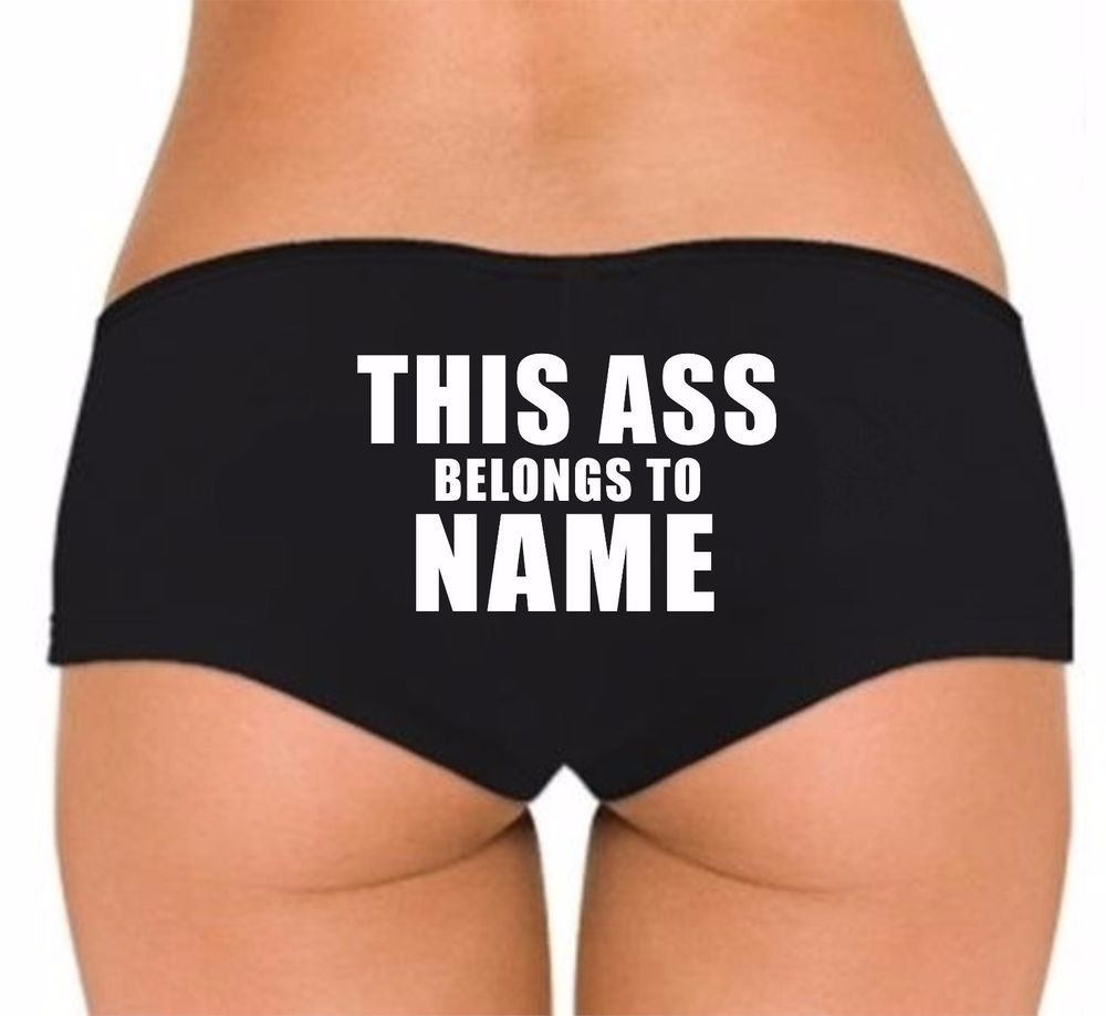 this ass belongs to boyshorts underwear panties personalized booty