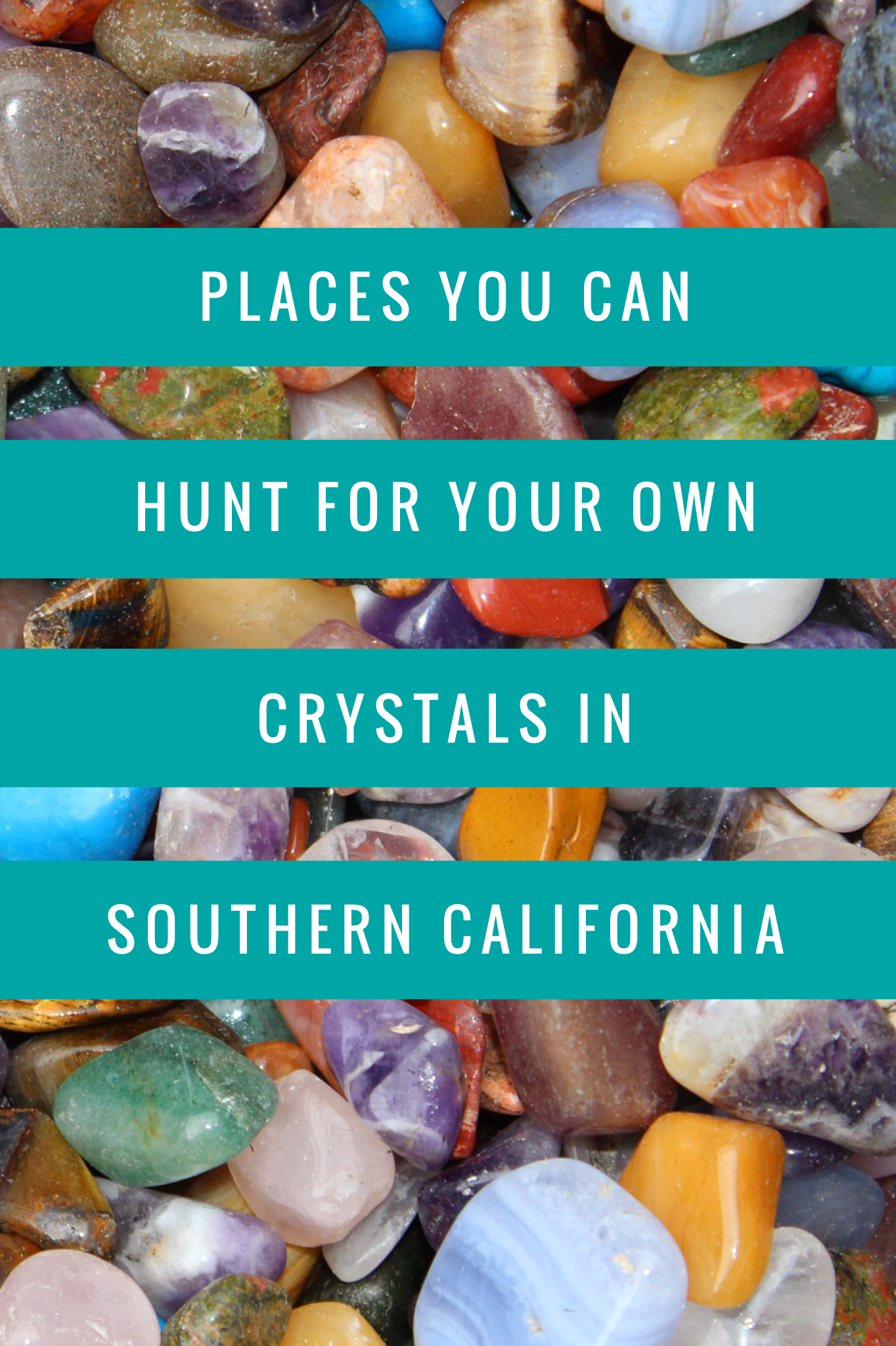 Where to Dig for Crystals in Southern California in 2019