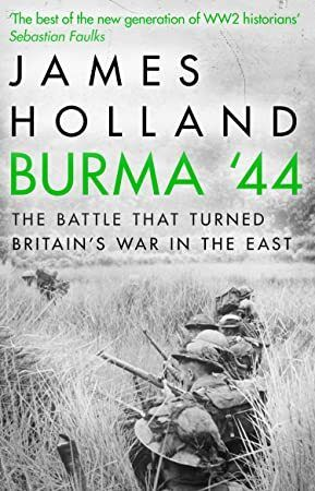 EPub Burma 44 The Battle That Turned Britains War in the East