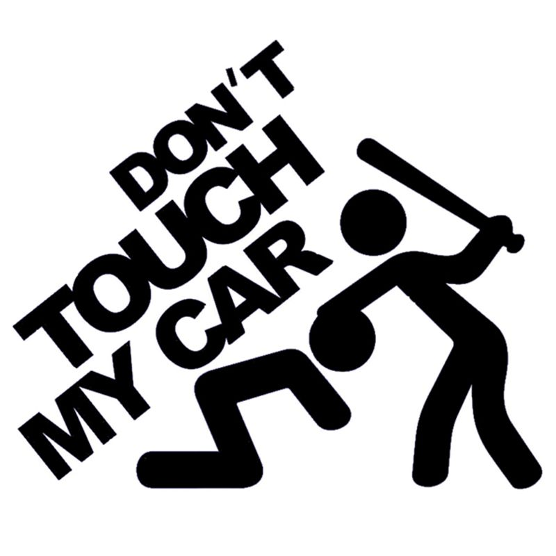 Dont Touch My Car Funny Vinyl Decal JDM Dub Euro For Car Rear - Custom motorcycle stickers funny