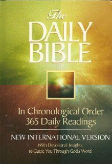 The Daily Bible In Chronological Order 365 Daily Readings Niv 2009 Reprint F Lagard Smith Amazon Daily Bible Chronological Bible Ways To Read The Bible