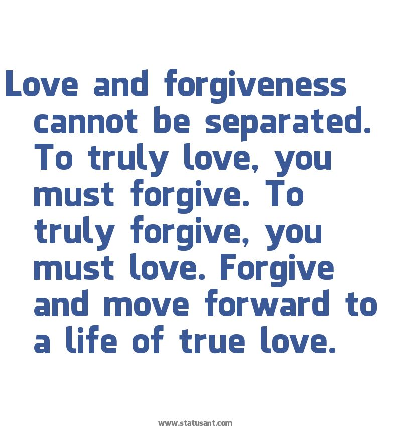 I Forgive You Babe Everyone Makes Mistakes It S How We Kno Were In The Right Place Love And Forgiveness Unconditional Love Quotes True Love Status