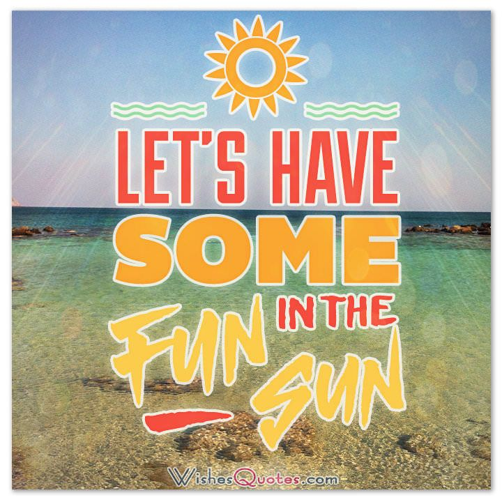 Happy Summer Messages And Summer Quotes Summer Vacation Quotes Summer Quotes Happy Summer Quotes