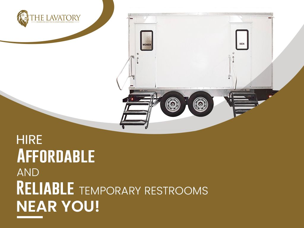 Hire affordable reliable temporary restrooms service