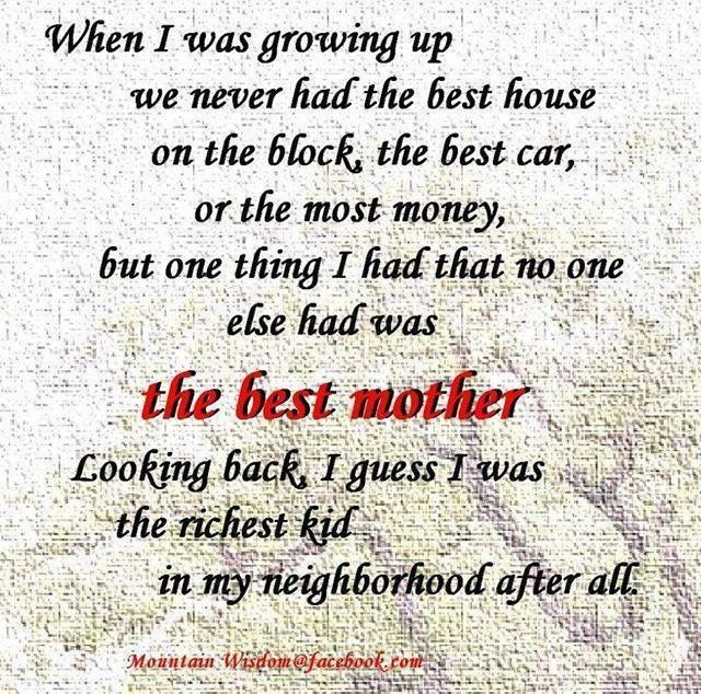 Richest Kid With Images Mother Quotes I Miss My Mom