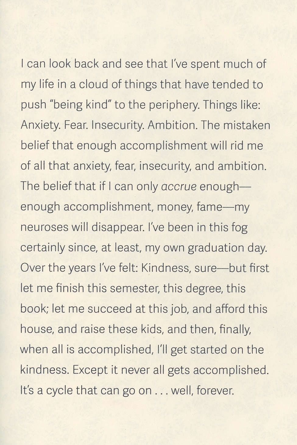 Congratulations By The Way Some Thoughts On Kindness By George Saunders Wise Words Inspirational Words Thoughts
