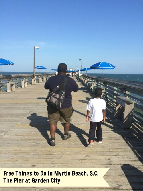 Free Things To Do In Myrtle Beach SC   The Pier At Garden City