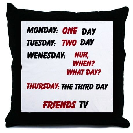 #Friends (TV Show) Quote Throw Pillow Throw Pillow $24.50