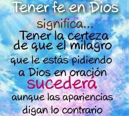 Tener Fe En Dios Tengo Fe En Dios Fe En Dios Dios