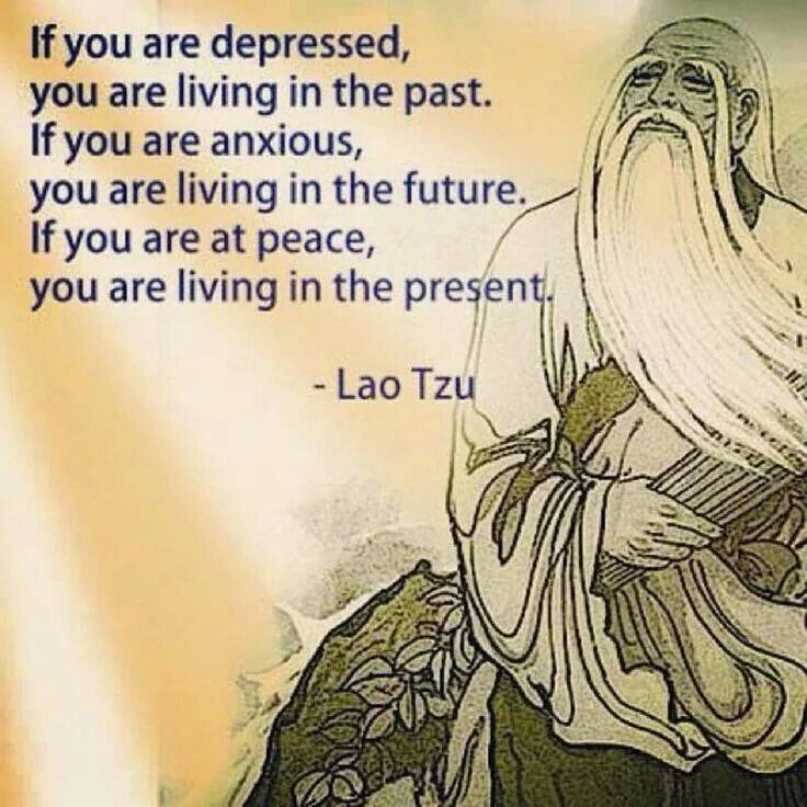 Live in the present!