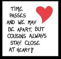 Quotes About Cousins Love Fascinating Quotes About The Loss Of A Cousin  Google Search  Happy Birthday