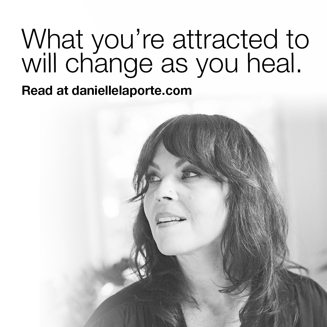 What You Re Attracted To Will Change As You Heal In