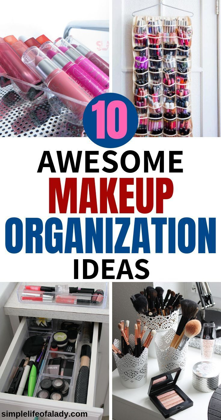 10 Awesome Makeup Organization Ideas You'll Actually Want to Try images