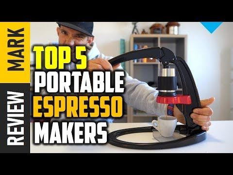 Portable Espresso Makers : Top 5 Best Portable Espresso Makers 2019 Revi... #espressomaker