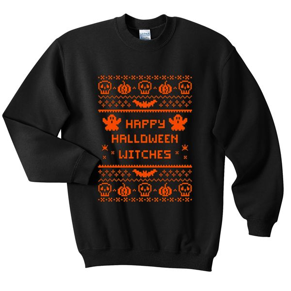 happy halloween witches sweater and hoodie