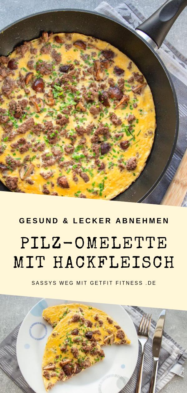 Pilz-Omelette mit Hackfleisch - Sassys Weg mit GetFit Fitness