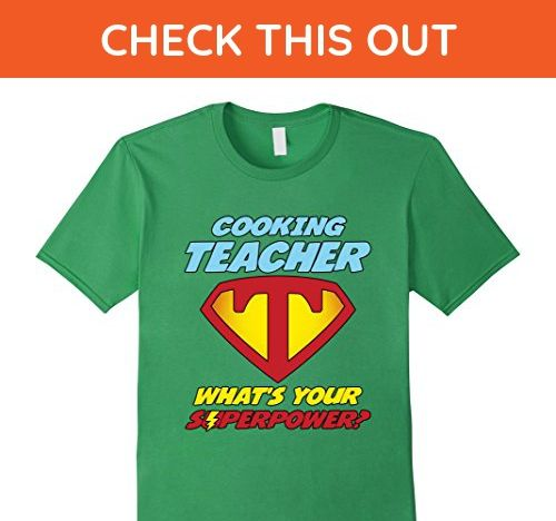Mens Super Teacher - Cooking Teacher What's Your Superpower XL Grass - Careers professions shirts (*Amazon Partner-Link)