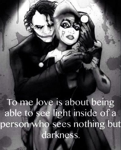Joker And Harley Quinn Quotes Harley saw a light in Puddin | Harley & Joker | Harley quinn  Joker And Harley Quinn Quotes
