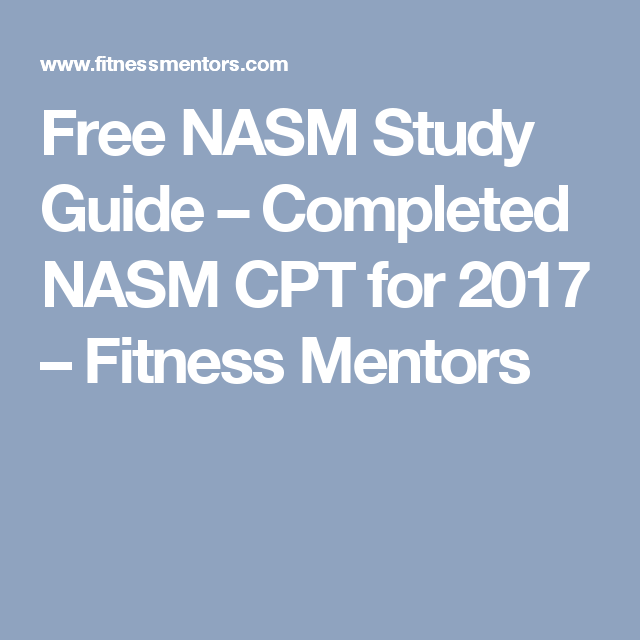 Free Nasm Study Guide Completed Nasm Cpt For 2017 Fitness