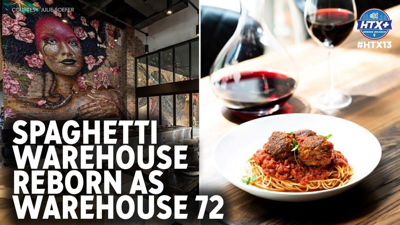Spaghetti Warehouse reborn as Warehouse 72 Warehouse
