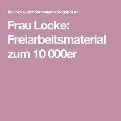 Frau Locke: Freiarbeitsmaterial zum 10 000er