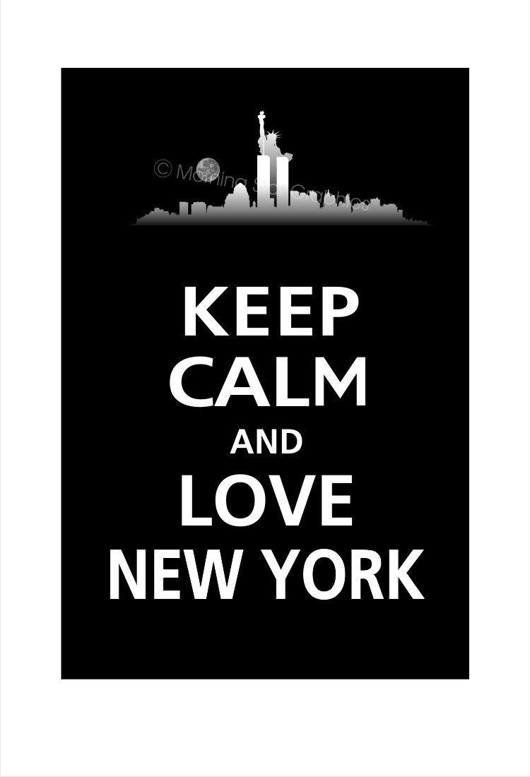 Keep Calm And Love Ny