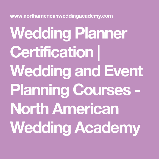 Wedding Planner Certification Wedding And Event Planning Courses