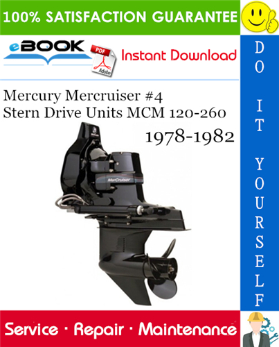 Mercury Mercruiser 4 Stern Drive Units Mcm 120 260 Service Repair Manual 1978 1982 Download Repair Manuals Mercury Repair
