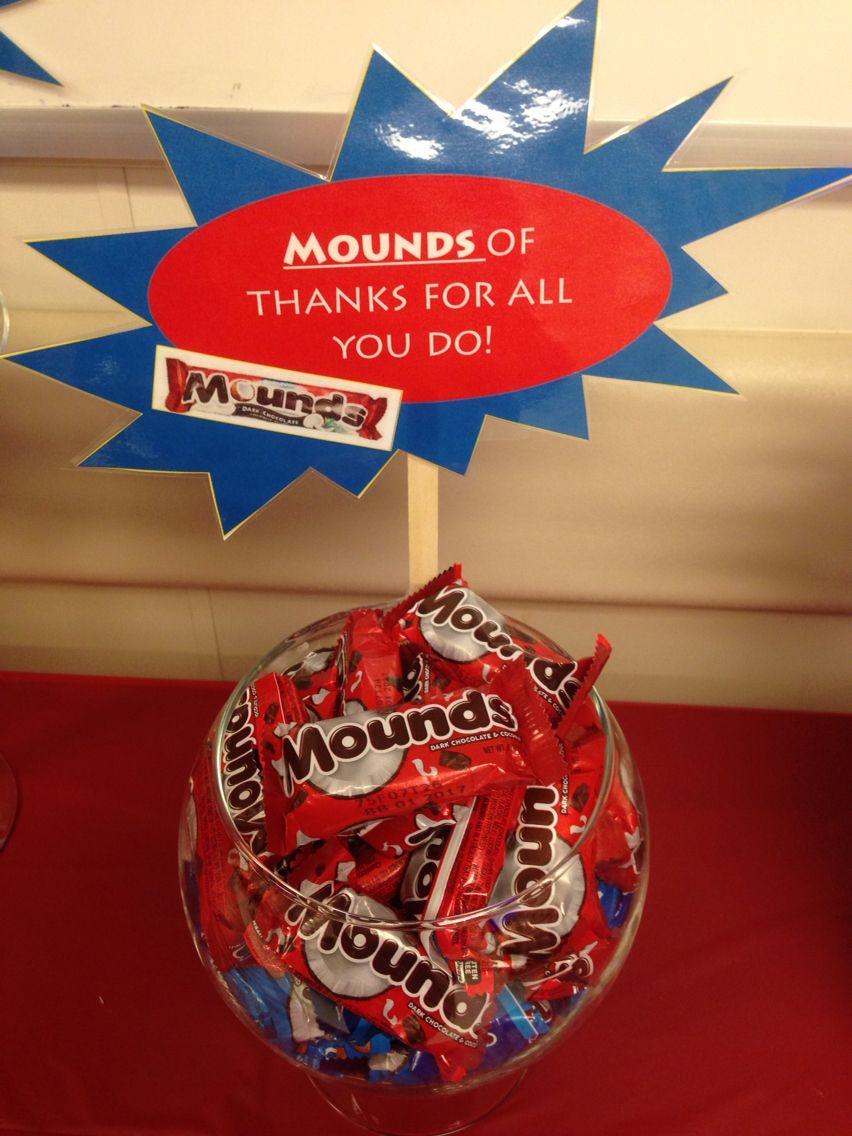 Mounds candy bar idea | Employee Appreciation Day ...