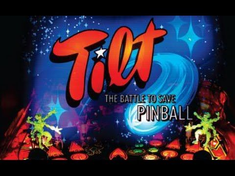 Tilt: The Battle to Save Pinball [ENG] - YouTube