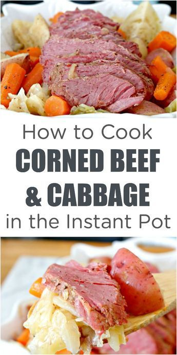 How to Cook Corned Beef and Cabbage in the Instant Pot - easy recipe for corned beef and cabbage that can be made in any electric pressure cooker. A great Irish recipe, perfect for St. Patrick's Day! via @Mom4Real