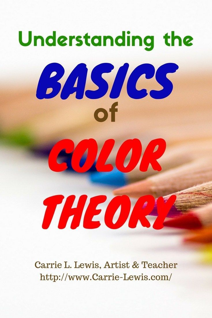 Understanding the Basics of Color Theory  Carrie L Lewis Artist  Color theory