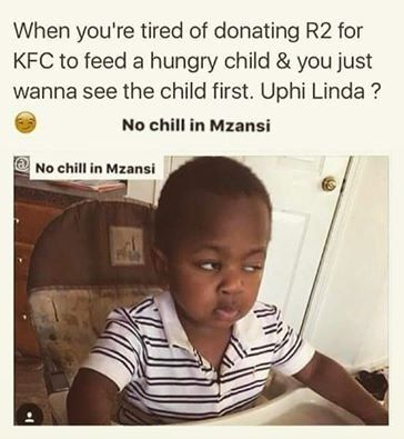 Image Result For No Chill In Mzansi Memes Mzansi Memes