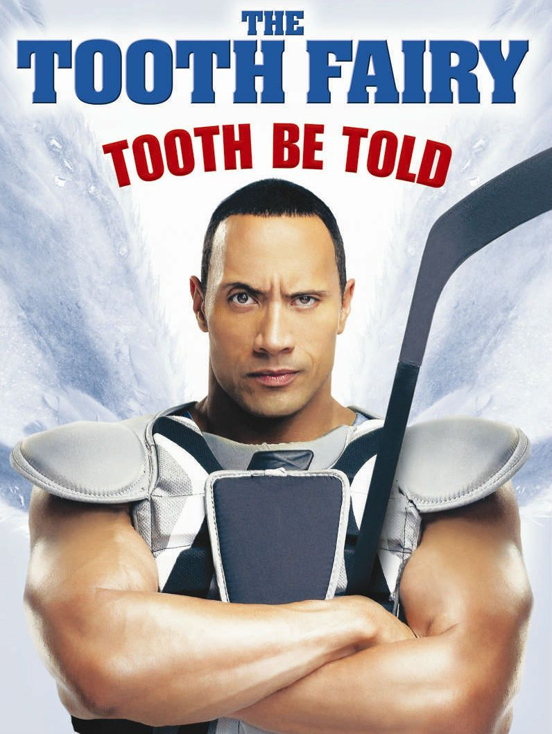 Dwayne The Rock Johnson Dwayne The Rock Johnson Is The Tooth Fairy