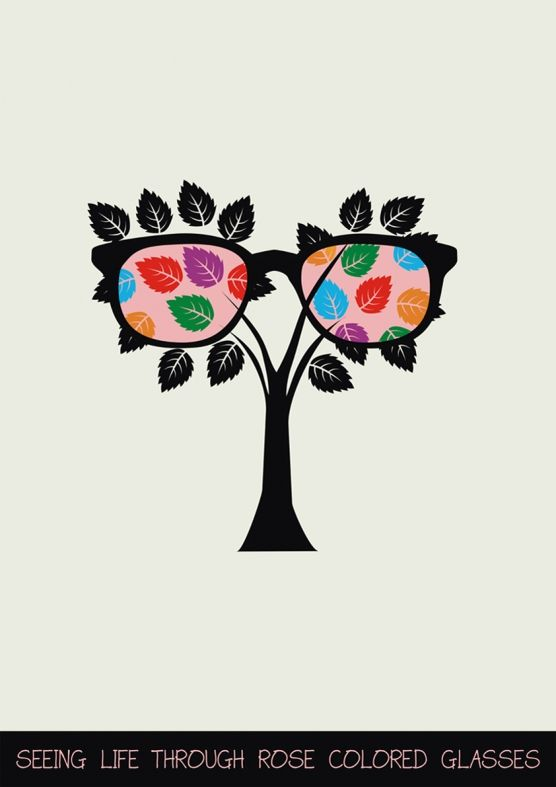 Seeing life through rose colored glasses (With images) | Rose colored glasses, Eye art, Color