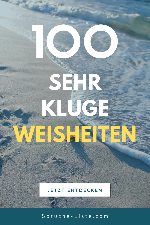 100 SEHR KLUGE WEISHEITEN in 2020 | Weisheiten, Kurze