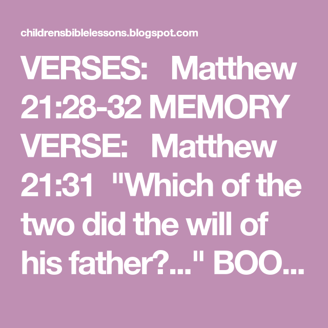 Lesson The Parable Of The Two Sons Memory Verse Verses Verse