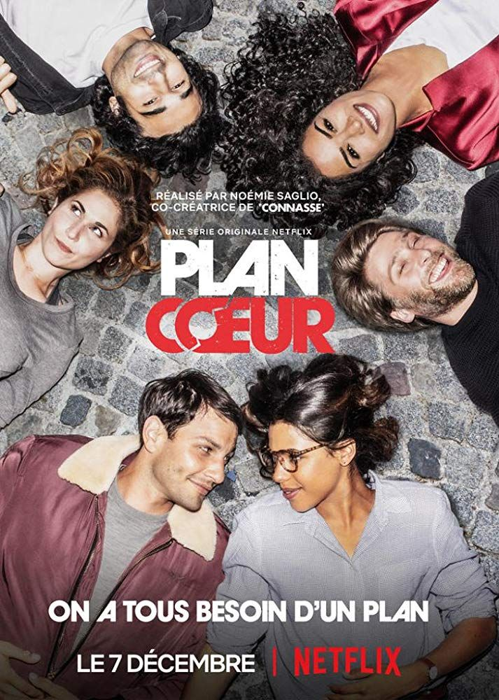 Plan Coeur (TV Series 2018 ) Netflix plans, How to plan