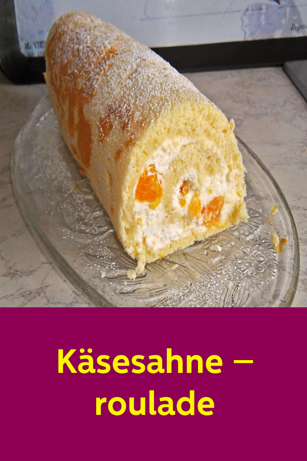 Käsesahne – roulade #recettesympa