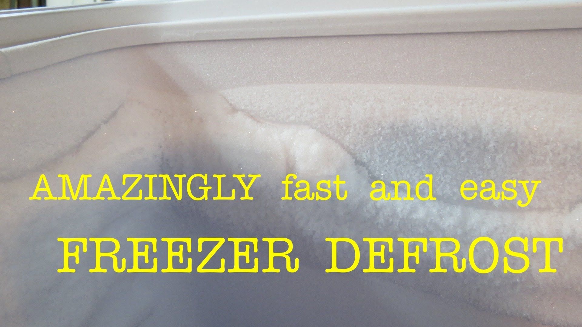 Unbelievably Fast Way To Defrost Your Freezer Easily