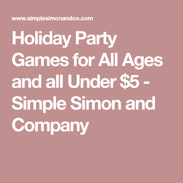 holiday party games for all ages and all under 5 holiday party