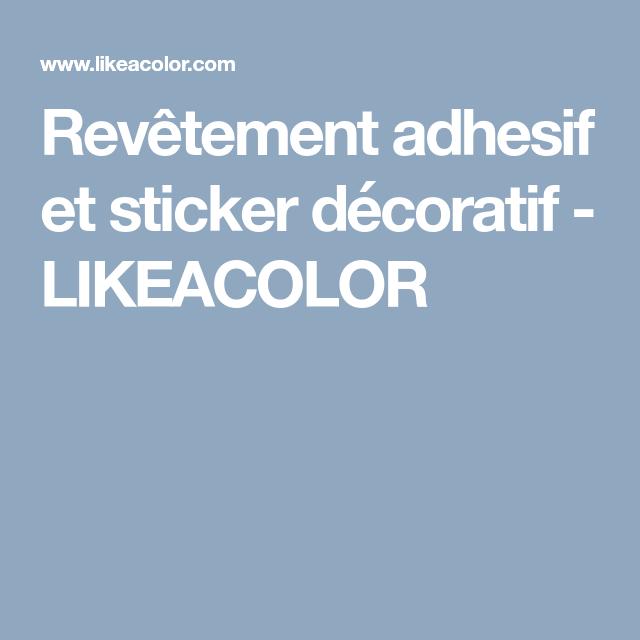 Revetement Adhesif Et Sticker Decoratif Likeacolor Revetement Adhesif Revetement Vinyle Adhesif